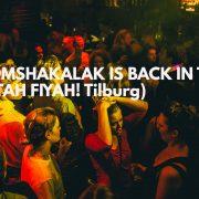 boomshakalak back in town tilburg
